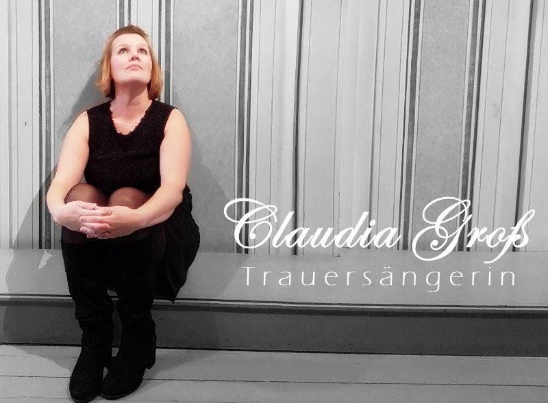 Trauermusik – Sängerin Claudia Groß